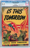 Golden Age (1938-1955):Religious, Is This Tomorrow #nn (Catechetical Guild, 1947) CGC VF 8.0 Whitepages....