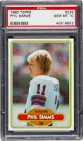 Football Cards:Singles (1970-Now), 1980 Topps Phil Simms #225 PSA Gem Mint 10....