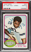"Football Cards:Singles (1970-Now), 1976 Topps Ed ""Too Tall"" Jones #427 PSA Gem Mint 10...."