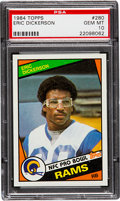 Football Cards:Singles (1970-Now), 1984 Topps Eric Dickerson #280 PSA Gem Mint 10....