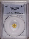 California Fractional Gold: , 1873 25C Liberty Round 25 Cents, BG-817, R.3, MS64 PCGS. PCGSPopulation (46/18). (#10678)...