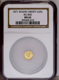 California Fractional Gold: , 1871 25C Liberty Round 25 Cents, BG-840, Low R.4, MS63 NGC. PCGSPopulation (23/13). (#10701)...