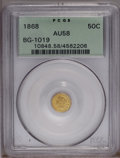 California Fractional Gold: , 1868 50C Liberty Round 50 Cents, BG-1019, R.5, AU58 PCGS. PCGSPopulation (3/18). (#10848)...