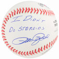 "Autographs:Baseballs, Pete Rose ""I Didn't Do Steroids"" Inscribed Single SignedBaseball...."