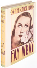 Books:Biography & Memoir, Fay Wray. On the Other Hand. New York: St. Martin's,[1989]....