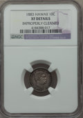 Coins of Hawaii, 1883 10C Hawaii Ten Cents -- Improperly Cleaned -- NGC Details. XF.NGC Census: (23/228). PCGS Population (60/283). Mintage...