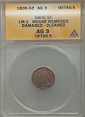 Early Half Dimes, 1805 H10C V-1, LM-1, R.4, -- Cleaned, Damaged, Mount Removed --ANACS. AG 3 Details. PCGS Population (0/...