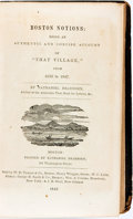 "Books:Americana & American History, [Maps, Boston]. Nathaniel Dearborn. Boston Notions; Being anAuthentic and Concise Account of ""That Village,"" fr..."