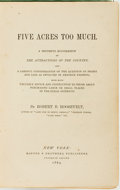 Books:Science & Technology, [Farming]. Robert B. Roosevelt. Five Acres Too Much. NewYork: Harper & Brothers, 1869. . ...