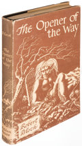Books:Horror & Supernatural, Robert Bloch. The Opener of the Way. Sauk City: Arkham,1945....