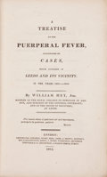 Books:Medicine, William Hey, Jun. A Treatise on the Puerperal Fever...London: 1815....