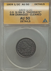 1809/6 1/2 C 9 Over Inverted 9 -- Cleaned, Rim Damaged -- ANACS. AU50 Details. C-5. NGC Census: (0/0). PCGS Population (...