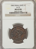 1846 1C Small Date, N-15, High R.4, MS62 Brown NGC. NGC Census: (1/0). PCGS Population (0/4). ...(PCGS# 403895)