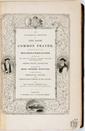 Books:Religion & Theology, [Religion & Theology]. The Pictorial Edition of the Book of Common Prayer... London: C. Knight & Co., [circa 184...