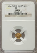 California Fractional Gold: , 1856 25C Liberty Octagonal 25 Cents, BG-111, R.3, MS61 NGC. NGCCensus: (9/66). PCGS Population (25/230). ...