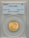 Liberty Half Eagles: , 1893-S $5 MS61 PCGS. PCGS Population (112/315). NGC Census: (279/538). Mintage: 224,000. Numismedia Wsl. Price for problem ...