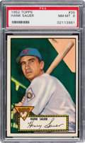 Baseball Cards:Singles (1950-1959), 1952 Topps Hank Sauer #35 PSA NM-MT 8....