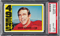 Football Cards:Singles (1970-Now), 1972 Topps John Brodie #220 PSA Gem Mint 10 - Pop Three! ...