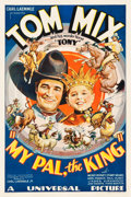 "Movie Posters:Western, My Pal, the King (Universal, 1932). One Sheet (27"" X 41"").. ..."