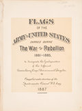 Books:Americana & American History, [Civil War]. Flags of the Army of the United States CarriedDuring the War of the Rebellion 1861-1865. Philadelphia:...