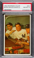 Baseball Cards:Singles (1950-1959), 1953 Bowman Color Berra, Bauer, Mantle #44 PSA NM-MT 8. ...