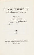 Books:Literature 1900-up, John Updike. The Carpentered Hen and other tame creatures.New York: Harper & Brothers, [1958]. First edition. Sig...