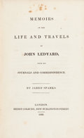 Books:Travels & Voyages, Jared Sparks. Memoirs of the Life and Travels of John Ledyard,from His Journals and Correspondence. London, 182...