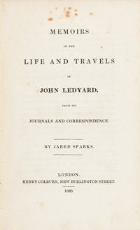 Jared Sparks. Memoirs of the Life and Travels of John Ledyard, from His Journals and Correspondence