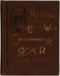 Books:Americana & American History, [Civil War]. J. Worth Carnahan. Manual of the Civil War and Keyto the Grand Army of the Republic and Kindred Societies....