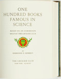 Books:Books about Books, Harrison D. Horblit. One Hundred Books Famous in Science: Based on an Exhibition Held at the Grolier Club. New York:...