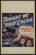 "Movie Posters:War, Tonight We Raid Calais (20th Century Fox, 1943). Window Card (14"" X 22""). War Action. Directed by John Brahm. Starring Annab..."