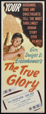 "The True Glory (Columbia, 1945). Insert (14"" X 36""). Documentary. Directed by Garson Kanin and Carol Reed. Key..."