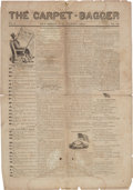 Miscellaneous:Newspaper, [Reconstruction]. Newspaper: The Carpet Bagger, Vol. 1, No. 94. July 4, 1870....