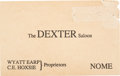 Miscellaneous:Ephemera, Wyatt Earp: A Rare Business Card from Earp's Dexter Saloon in Nome,Alaska....
