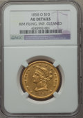 1858-O $10 -- Improperly Cleaned, Rim Filing -- NGC Details. AU. NGC Census: (22/111). PCGS Population (25/61). Mintage:...