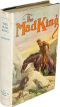 Books:Fiction, Edgar Rice Burroughs. The Mad King. Chicago: McClurg,[1926]....