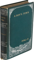 "Books:First Editions, W[illiam] D[ean] Howells. A Boy's Town Described for ""Harper'sYoung People"". New York: Harper & Brothers, 1890...."