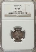 Barber Dimes: , 1906-D 10C MS64 NGC. NGC Census: (21/27). PCGS Population (44/28).Mintage: 4,060,000. Numismedia Wsl. Price for problem fr...