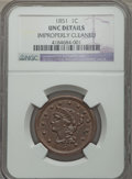 Large Cents, 1851 1C -- Improperly Cleaned -- NGC Details. Unc. Mintage 9,889,707....