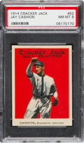 Baseball Cards:Singles (Pre-1930), 1914 Cracker Jack Jay Cashion #62 PSA NM-MT 8 - Pop One, FinestGraded Example! ...