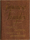 Books:Photography, [Japan, Photography]. J. Edward Kidder, Jr. Japanese Temples; Sculpture, Paintings, Gardens, and Architecture. Tokyo...