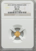 California Fractional Gold , 1873 25C Indian Octagonal 25 Cents, BG-794, High R.5, MS65 NGC....