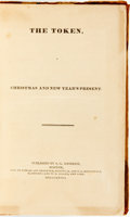 Books:Literature Pre-1900, [S. G. Goodrich, editor]. The Token, A Christmas and New Year's Present. Published by S. G. Goodrich, 1828....