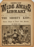 Books:Periodicals, [Periodical]. The Five Cent Wide Awake Library, Vol. I, No. 746: The Shorty Kids; or Three Chips of the Three Old Blocks...