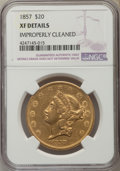 Liberty Double Eagles: , 1857 $20 -- Improperly Cleaned -- NGC Details. XF. NGC Census: (16/450). PCGS Population (38/290). Mintage: 439,375. Numism...