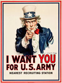"World War I Propaganda by James Montgomery Flagg (Leslie-Judge Co., 1917). Poster (30"" X 40"") ""I Want You..."