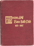 "Baseball Collectibles:Others, 1897 ""A History of the Boston Base Ball Club 1871-1897"" by George V. Tuohey...."