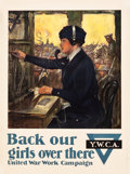 """Movie Posters:War, World War I Propaganda (YWCA, 1918). YWCA Poster (22.5"""" X 29"""")""""Back Our Girls Over There."""". ..."""