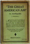 "Books:Biography & Memoir, Anonymous [C. L. Edson]. ""The Great American Ass"": An Autobiography. New York: Brentano's Publishers, [1926]...."
