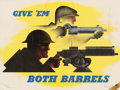 "Movie Posters:War, World War II Propaganda (Office of Emergency Management, 1941).Poster (15"" X 20"") ""Give 'Em Both Barrels."". ..."